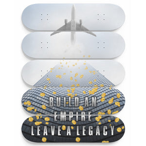 Build An Empire, Leave A Legacy 5-Panel Skateboard Art