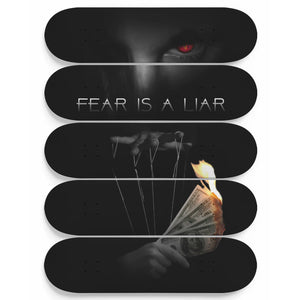 Fear Is A Liar 5-Panel Skateboard Art