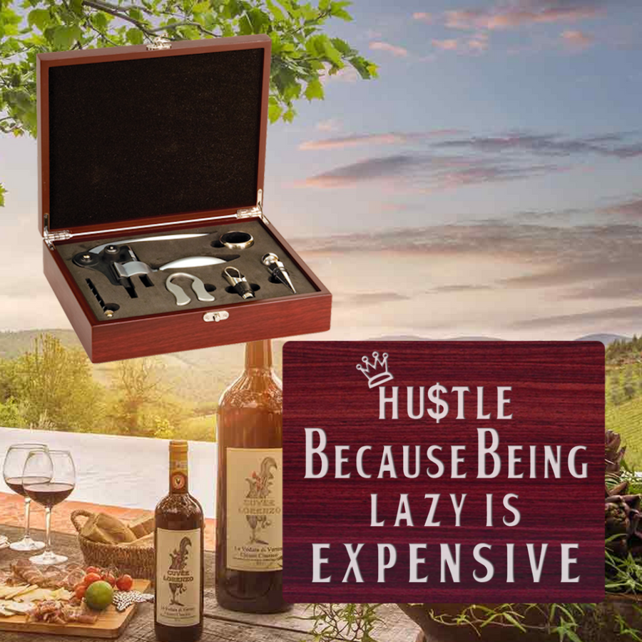 Hustle Because Being Lazy Is Expensive Wine Set-5 Piece (Specialty Item)