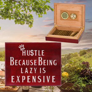 Hustle Because Being Lazy Is Expensive Humidor Laser Engraved