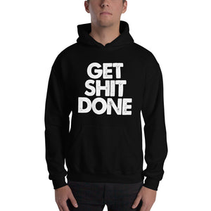 Get Sh!t Done Men's Hooded Sweatshirt