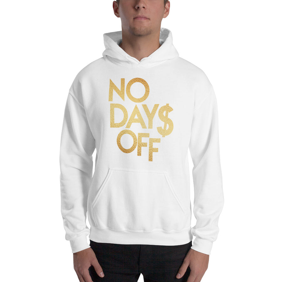 No Days Off Men's Hooded Sweatshirt
