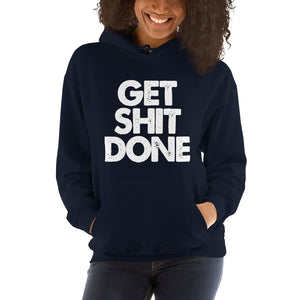 Get Sh!t Done Women's Hooded Sweatshirt