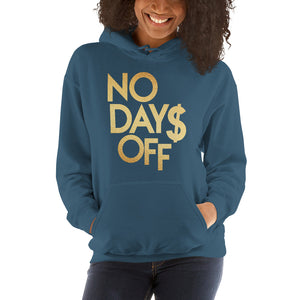 No Days Off Women's Hooded Sweatshirt