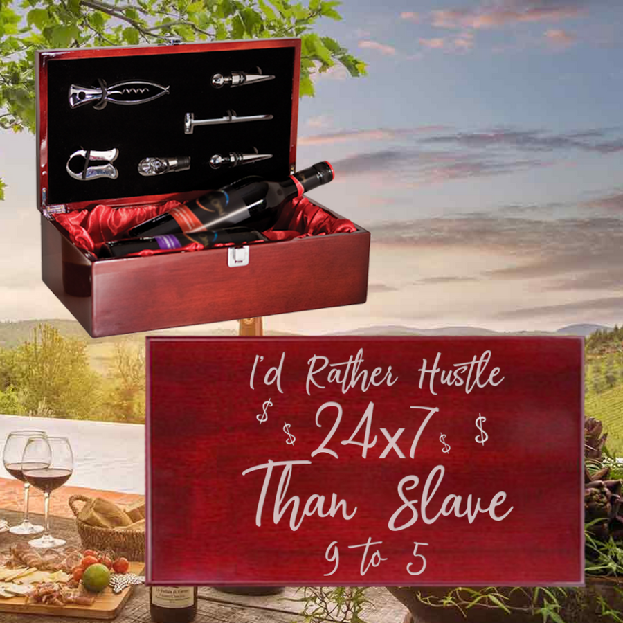 I'd Rather Hustle 24-7 Than Slave 9 To 5 Wine Box - Double Bottle Set (Specialty Item)