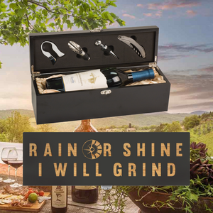 Rain Or Shine I Will Grind Wine Box -  One Bottle Set (Specialty Item)
