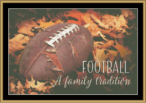 A Family Tradition...Football  LD-636 - Mystic Stitch Inc...