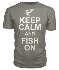 Keep Calm and Fish On Tee's