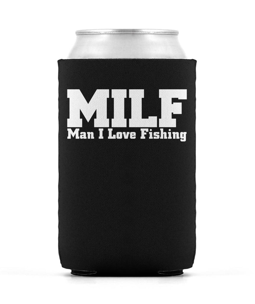 Man, I Love Fishing MILF Koozie
