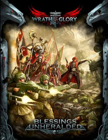 Warhammer 40000 Roleplay Wrath and Glory - Blessing Unheralded