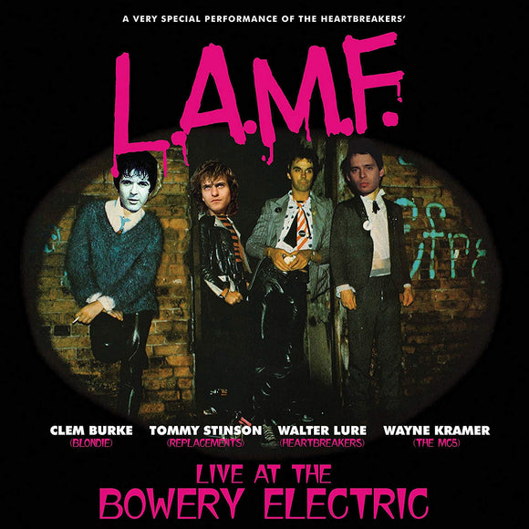 L.A.M.F. Live At The Bowery Electric