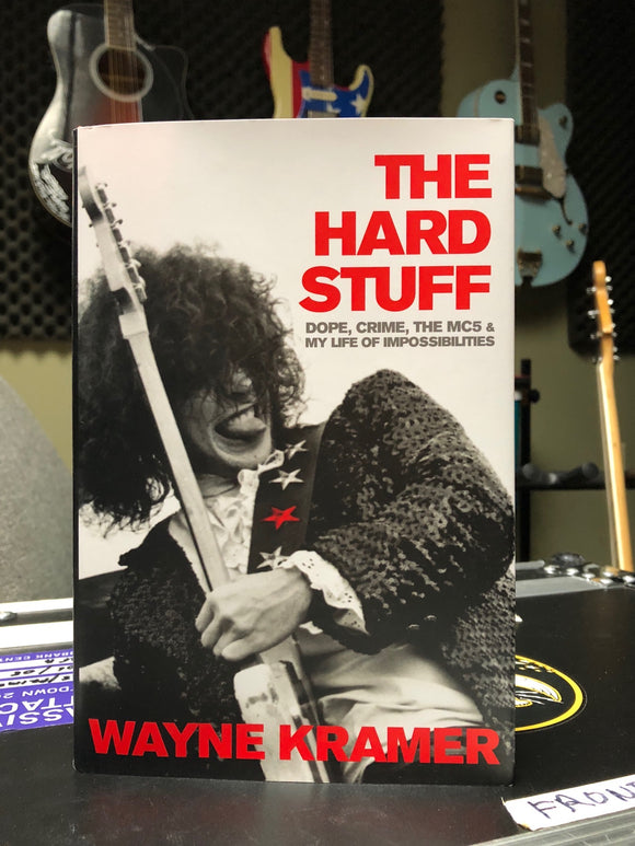 wayne kramer the hard stuff autobiography hard cover