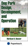 Dog Park Design, Development, and Operation