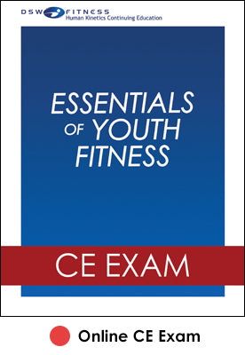 Essentials of Youth Fitness Online CE Exam