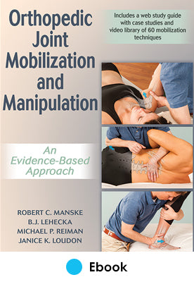 Orthopedic Joint Mobilization and Manipulation Enhanced epub With Web Study Guide