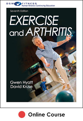 Exercise and Arthritis Online CE Course-7th Edition
