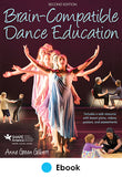 Brain-Compatible Dance Education 2nd Edition epub With Web Resource