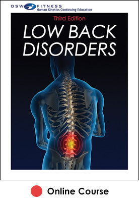 Low Back Disorders Online CE Course-3rd Edition