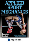 Applied Sport Mechanics 4th Edition With Web Resource
