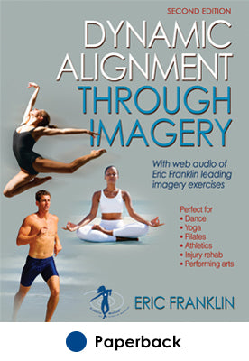 Dynamic Alignment Through Imagery-2nd Edition