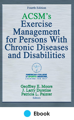 ACSM's Exercise Management for Persons With Chronic Diseases and Disabilities 4th Edition PDF