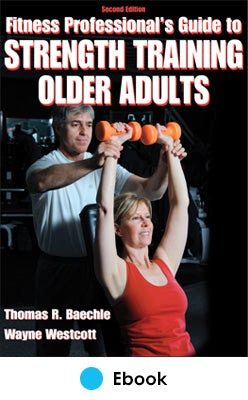 Fitness Professional's Guide to Strength Training Older Adults 2nd Edition PDF
