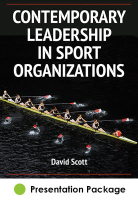 Contemporary  Leadership in Sport Organizations Presentation Package