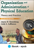 Organization and Administration of Physical Education epub With Web Resource