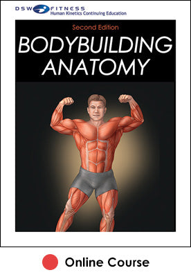 Bodybuilding Anatomy Online CE Course-2nd Edition