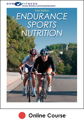 Endurance Sports Nutrition Online CE Course-3rd Edition