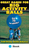 Great Games for Big Activity Balls PDF