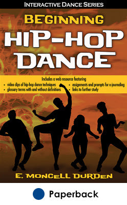 Beginning Hip-Hop Dance With Web Resource