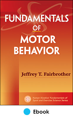 Fundamentals of Motor Behavior PDF