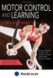 Motor Control and Learning 6th Edition With Web Resource