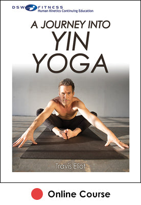 Journey Into Yin Yoga Ebook With CE Exam, A