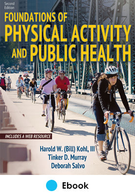 Foundations of Physical Activity and Public Health 2nd Edition With Web Resource epub