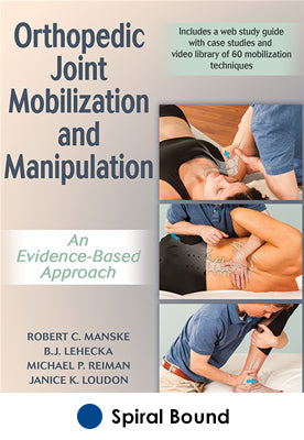 Orthopedic Joint Mobilization and Manipulation With Web Study Guide