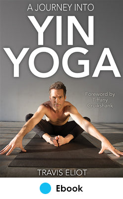 Journey Into Yin Yoga epub, A