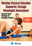 Meeting Physical Education Standards Through Meaningful Assessment PDF With Web Resource
