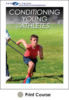 Conditioning Young Athletes Print CE Course