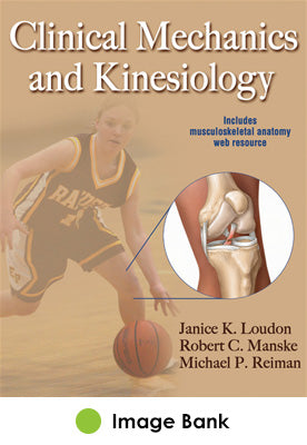 Clinical Mechanics and Kinesiology Image Bank