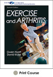 Exercise and Arthritis Print CE Course-7th Edition