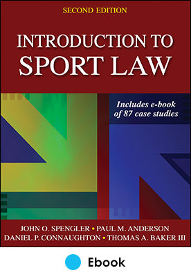 Introduction to Sport Law With Case Studies in Sport Law 2nd Edition PDF