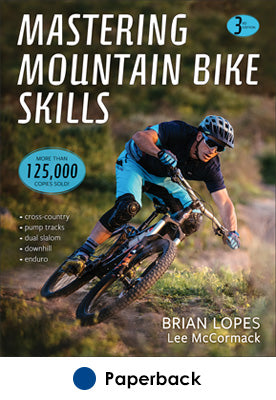 Mastering Mountain Bike Skills-3rd Edition