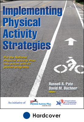 Implementing Physical Activity Strategies