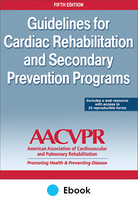 Guidelines for Cardiac Rehabilitation and Secondary Prevention Programs 5th Edition PDF With Web Resource