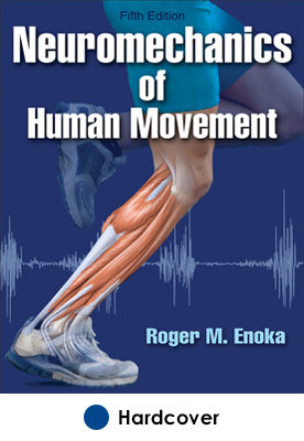 Neuromechanics of Human Movement-5th Edition