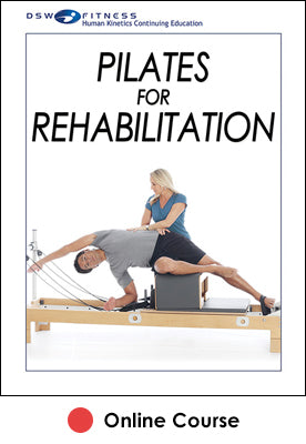 Pilates for Rehabilitation Online CE Course