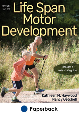 Life Span Motor Development 7th Edition With Web Study Guide