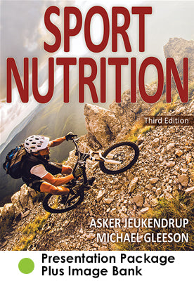 Sport Nutrition Presentation Package Plus Image Bank-3rd Edition